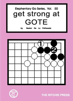 get strong at gote - go, baduk game