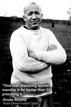"""Knute Rockne--Notre Dame University Football Coach. Like the Irish? Be sure to check out and """"LIKE"""" my Facebook Page https://www.facebook.com/HereComestheIrish Please be sure to upload and share any personal pictures of your Notre Dame experience with your fellow Irish fans!"""