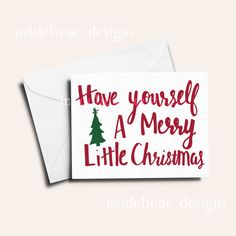 Have Yourself A Merry Little Christmas by MadelieneDesigns on Etsy