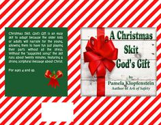 Christmas skit god s gift is an easy skit to adapt because the older