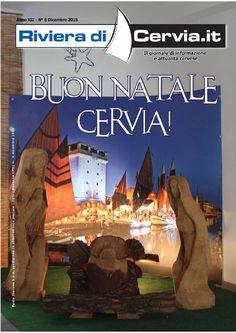 """E' uscito il numero speciale """"Buon Natale, Cervia!"""" del nostro Magazine  """"Riviera di Cervia"""". Dicembre 2015. Lo potete sfogliare  qui: http://issuu.com/ascomcervia/docs/riviera_dicembre_2015_bozza_4/1?e=5690616/32018471"""