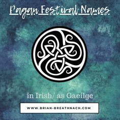 gaeilge/ irish pagan festival names Festival Names, Celtic Festival, Pagan Names, Irish Names, Pagan Festivals, Summer Solstice, Samhain, Altar, Mythology