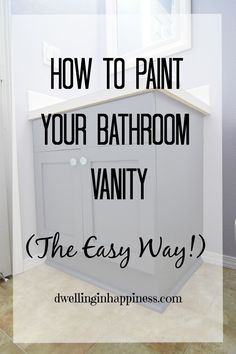 How to paint your bathroom vanity (the easy way!). There's no heavy sanding or priming; just a simple few step way to get your vanity looking new and fresh!...