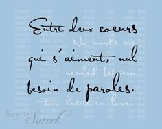 No words are needed between two hearts in love, poster (Departures, in Parisian Sky) BUY 3 GET 1 FREE via Etsy Romantic Quotes, Love Quotes, French Proverbs, Letters To My Husband, French Quotes, Two Hearts, Learn French, Love Words, Happy Thoughts