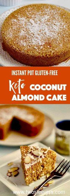 Instant Pot Keto Gluten-Free Almond Coconut cake p…