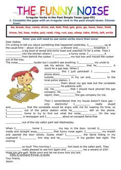 PAST SIMPLE TENSE: FILLING IN THE GAPS USING THE VERBS IN THE PAST SIMPLE