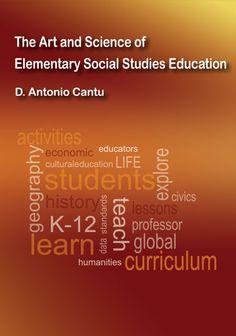 The Art and Science of Elementary Social Studies Education 4th Grade Social Studies, Art Classroom, Social Science, Factors, Dean, Curriculum, Repeat, Exploring, The Neighbourhood
