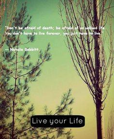 Live life quote via www.Facebook.com/BeYourself09