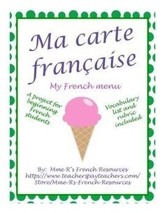If your class is learning French food vocabulary, there is no better way to teach culture than to have students research French restaurants and create their own menu. Instructions and rubric included.See directions below. Create a French menu for your own restaurant.