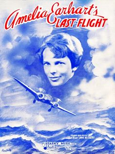 This sheet music cover from the National Air and Space Museum's Library Collection is typical of the expressions of popular interest in Earhart's disappearance.
