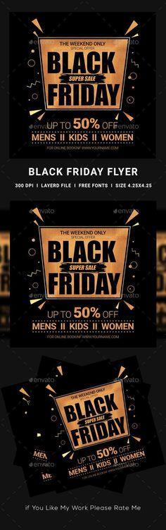 Buy Black Friday Flyer by dhingra on GraphicRiver. Black Friday Ads, Print Templates, Flyer Template, Flyer Design, Banners, Flyers, Vip, November, Thanksgiving