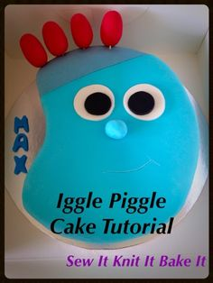 Sew It Knit It Bake It: Bake It - Iggle Piggle Cake Tutorial