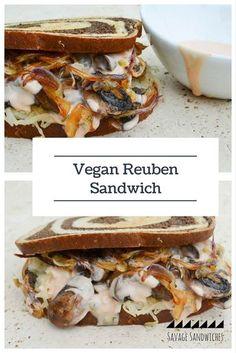 YAAASS!! The Vegan Reuben Sandwich to end all Vegan Sandwiches. Plant based sandwich.     SavageSandwiches.com