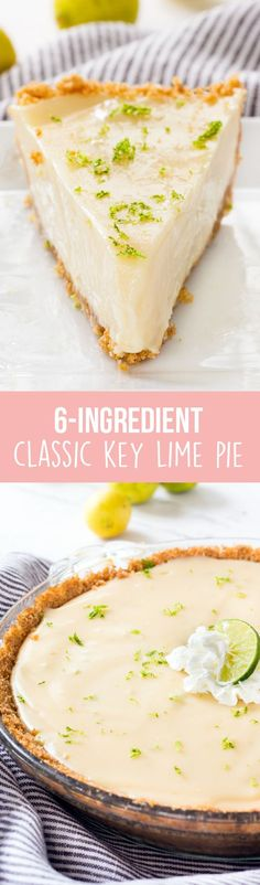 Classic Key lime pie is made with only six ingredients, including sweetened condensed milk to make a smooth and creamy filling. Baked in a graham cracker crust, each bite is sweet, zesty and delicious!
