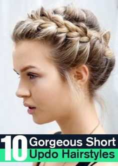 10 Gorgeous Short Updo Hairstyles : Here are the top updo hairstyles for short hair you can definitely try to obtain the best looks on you
