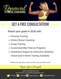 Want a free consultation session? If you live in West LA, contact me and mention this flyer. Or if you need an online program, mention this flyer for a discount on any online plan. :)