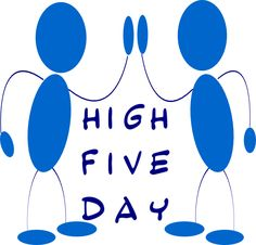 High Five Day, 4/20