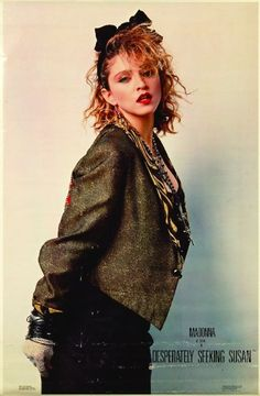Madonna, Desperately Seeking Susan. Had this poster on my wall in 1985. Brings back memories...