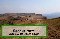Taking the three day, two night trek from Kalaw to Inle lake was a great experience, and one of our highlights from backpacking in Myanmar. #trekking #myanmar