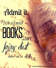 The magic of books is the magic of our imaginations.