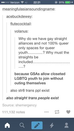 """I started out as a """"straight ally"""" and later discovered I was bi, so... I get the need for safe spaces and all, but maybe we have some places where allies can join too, because a good portion of """"allies"""" turn out to be closeted LGBT youth."""