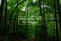 Easy Peasy SEO (for Blogger!) - Call Me Sassafras