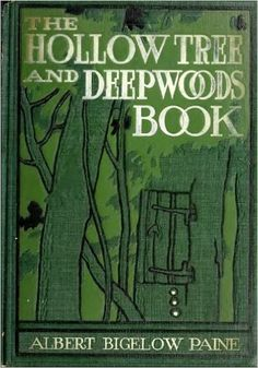 The Hollow Tree and Deep Woods Book (Illustrated) (Classic Books for Children 66) - Kindle edition by Albert Bigelow Paine, J. M. Condé. Children Kindle eBooks @ Amazon.com.