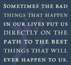 The Best Quotes for Hope | ... The Path To the Best Things That Will Ever Happen To Us ~ Hope Quote