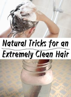 Natural Tricks for an Extremely Clean Hair