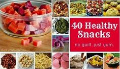 40 Healthy Snack Ideas BUT HAVE TO EAT NOW BECAUSE OF MY HEART BAL....