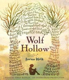 Wolf Hollow by Lauren Wolk Dutton Children's Books, 2016 I almost couldn't read this book. Great Books, New Books, Books To Read, Reading Books, This Is A Book, The Book, Toby Is A, Wolf, Thing 1