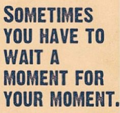 Be #patient #quote