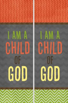 I Am a Child of God bookmarks. DIY for 2013 primary theme.