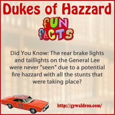"""Did You Know: The rear brake lights and taillights on the General Lee were never """"seen"""" due to a potential fire hazzard with all the stunts that were taking place? #DukesofHazzard"""