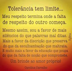 Tolerância tem limite!!!