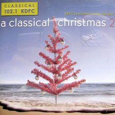 KDFC Classical Christmas Vol 2 Cd San Francisco 102.1 Naxos 20trks 2004 *nMint #CarolMotetHymnNolConcertoSacredMusicCantataFolkSongBalletOratorio #symphonic