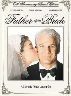 Father Of The Bride: 15th Anniversary Special Edition