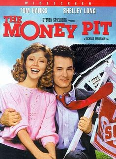 """The Money Pit"", Tom Hanks & Shelley Long! Quite easily one of the funniest films ever."