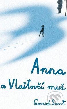 Savit, Gavriel: Anna a Vlaštovčí muž Anna, Roman, Fiction, Arabic Calligraphy, Reading, Books, Literature, Libros
