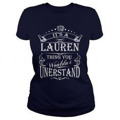 Awesome Tee LAUREN  LAURENYEAR LAURENBIRTHDAY LAURENHOODIE LAUREN NAME LAURENHOODIES  TSHIRT FOR YOU T shirt
