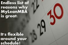 The Lean MBA is flexible around your schedule. It's part time & online!