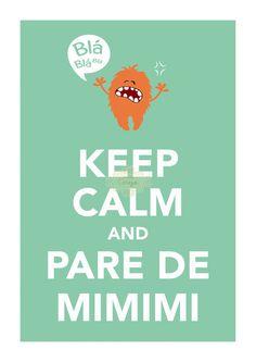 Keep Calm and Pare de Mimimi