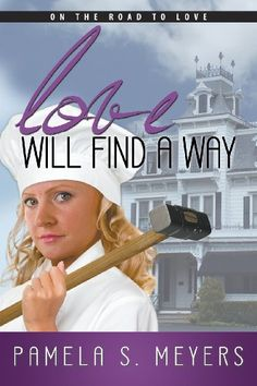 Love Will Find a Way by Pamela S. Meyers http://www.amazon.com/dp/1602903433/ref=cm_sw_r_pi_dp_S1P6tb1KS4HP0