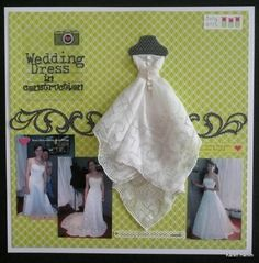 Wedding Dress in Construction - Scrapbook.com