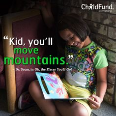 """Kid, you'll move mountains. Seuss, Oh, the Places You'll Go! Helping Children, Move Mountains, The Places Youll Go, Kids, Children, Boys, Children's Comics, Boy Babies, Kid"