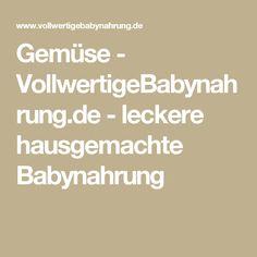 Gemüse - VollwertigeBabynahrung.de - leckere hausgemachte Babynahrung