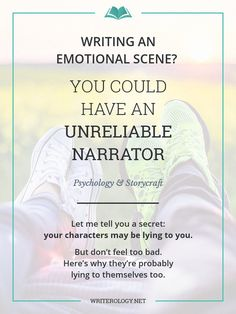 Writing an Emotional Scene? You Could Have an Unreliable Narrator