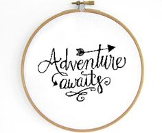 Become wild and free with Adventure inspired cross stitch pattern to stitch as a reminder to be happy and healthy