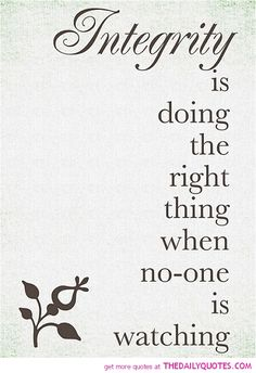 Integrity  - The Daily Quotes