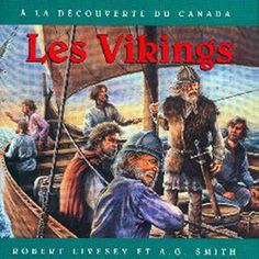 French Discovering Canada: The Vikings: Les Vikings Canadian Social Studies, Book 1, This Book, Discover Canada, Viking Helmet, Album Jeunesse, Canadian History, French Language, War